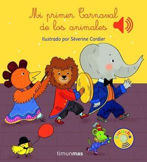 MI PRIMER CARNAVAL DE LOS ANIMALES LIBRO MUSICAL