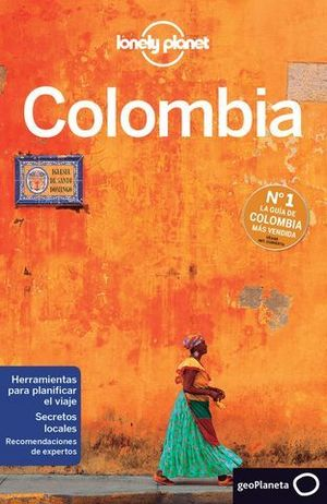 COLOMBIA LONELY PLANET ED. 2016