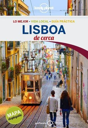 LISBOA DE CERCA LONELY PLANET ED. 2016