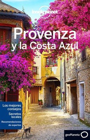 PROVENZA Y LA COSTA AZUL LONELY PLANET ED. 2016