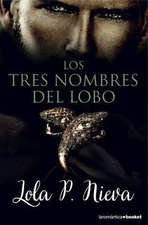 LOS TRES NOMBRES DEL LOBO