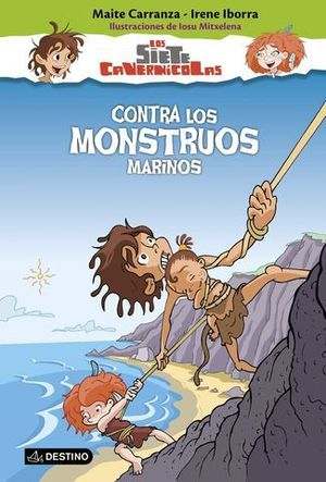 LOS SIETE CAVERNICOLAS CONTRA LOS MONSTRUOS MARINOS