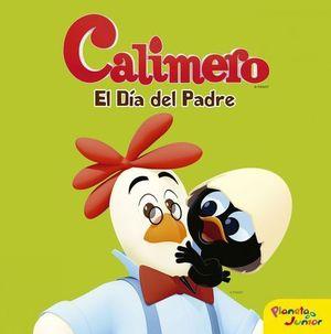 CALIMERO EL DIA DEL PADRE