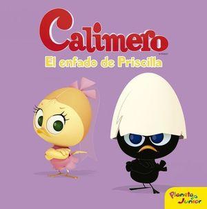 CALIMERO EL ENFADO DE PRISCILLA