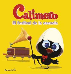 CALIMERO EL FESTIVAL DE LA ESCUELA