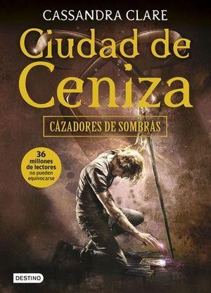 CAZADORES DE SOMBRAS 2 CIUDAD DE CENIZA TAPA BLANDA