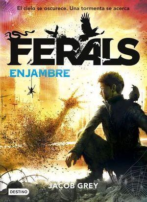 FERALS 2  ENJAMBRE