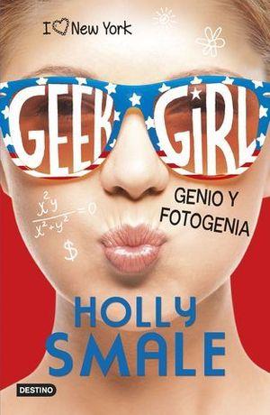 GEEK GIRL.  GENIO Y FOTOGENIA