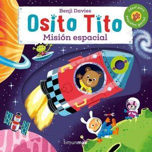 OSITO TITO, MISION ESPACIAL