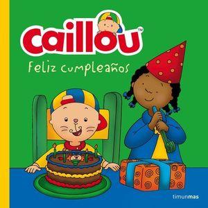CAILLOU FELIZ CUMPLEAÑOS