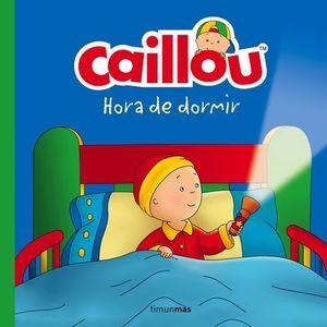 CAILLOU HORA DE DORMIR