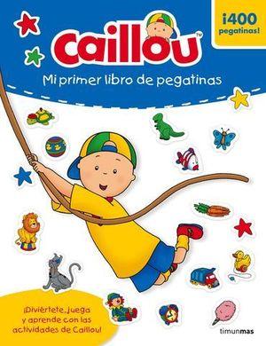 CAILLOU MI PRIMER LIBRO DE PEGATINAS