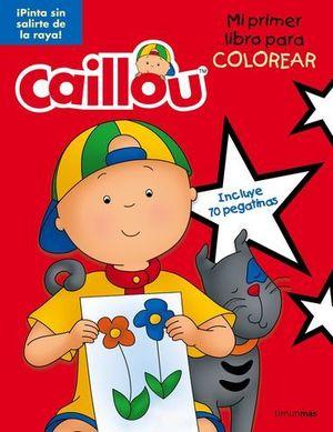 CAILLOU MI PRIMER LIBRO PARA COLOREAR