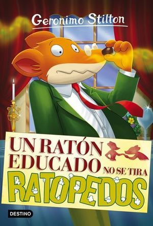 GS20N. UN RATON EDUCADO NO SE TIRA RATOPEDOS