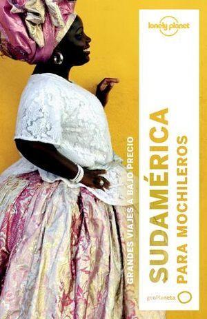 SUDAMERICA PARA MOCHILEROS LONELY PLANET 3ª ED. 2017