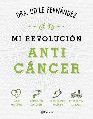 MI REVOLUCION ANTI CANCER
