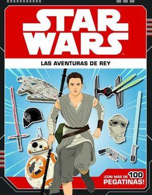 STAR WARS.  LIBRO CON PEGATINAS.  LAS AVENTURAS DE REY