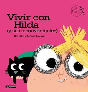 VIVIR CON HILDA ( Y SUS INCOVENIENTES )