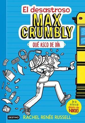 EL DESASTROSO MAX CRUMBLY QUE ASCO DE DIA