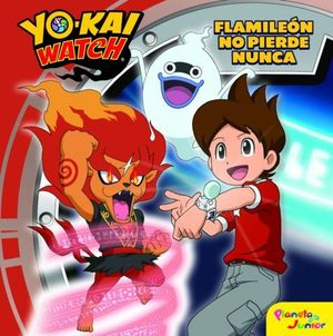 YO-KAI WATCH FLAMILEON NO PIERDE NUNCA