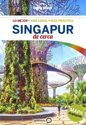 DE CERCA SINGAPUR LONELY PLANET ED. 2017