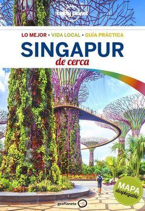 SINGAPUR DE CERCA  LONELY PLANET ED. 2017