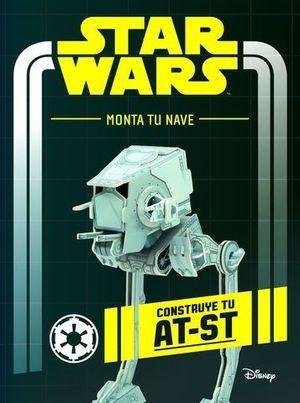 STAR WARS.  MONTA TU NAVE.  CONSTRUYE TU AT - ST