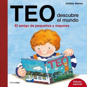 TEO DESCUBRE EL MUNDO.  ED. ESPECIAL
