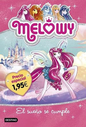 MELOWY 1.  EL SUEÑO SE CUMPLE