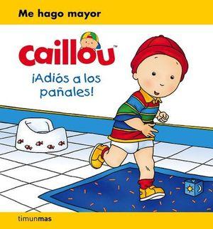 CAILLOU.  ADIOS A LOS PAÑALES