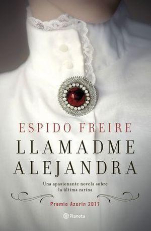 LLAMADME ALEJANDRA  ( PREMIO AZORIN 2017 )