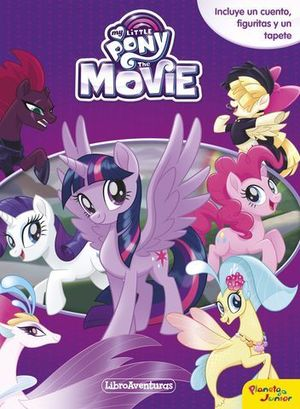 MY LITTLE PONY.  THE MOVIE.  LIBRO - JUEGO