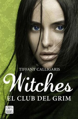 WITCHES 2 . EL CLUB DEL GRIM