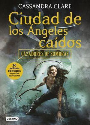 CAZADORES DE SOMBRA 4. CIUDAD DE LOS ANGELES CAIDOS