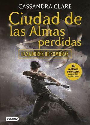 CAZADORES DE SOMBRAS 5 . CIUDAD DE LAS ALMAS PERDIDAS