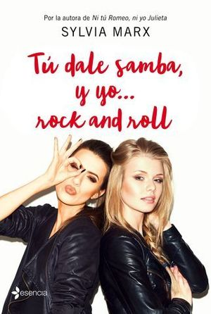 TU DALE SAMBA, ... Y YO ROCK AND ROLL