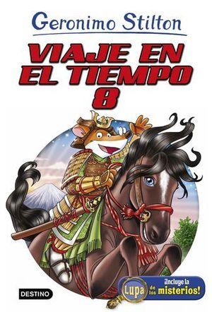GERONIMO STILTON.  VIAJE EN EL TIEMPO 8
