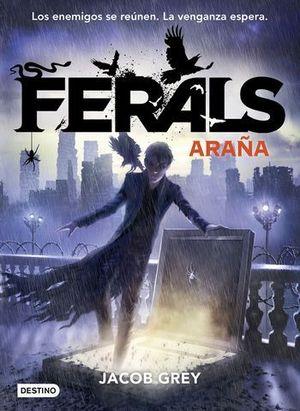 FERALS 3  ARAÑA