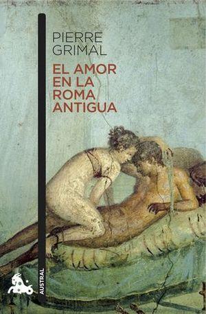 EL AMOR EN LA ROMA ANTIGUA