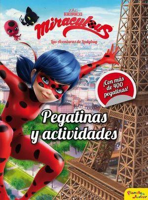 LAS AVENTURAS DE LADYBUG.  PEGATINAS Y ACTIVIDADES