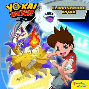 YO KAI WATCH . EL IRRESISTIBLE KYUBI