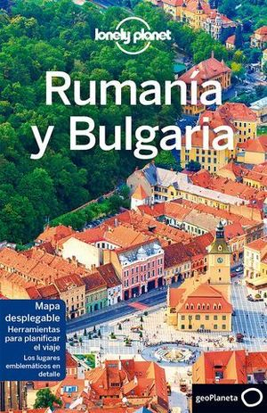 RUMANIA Y BULGARIA LONELY PLANET ED. 2017
