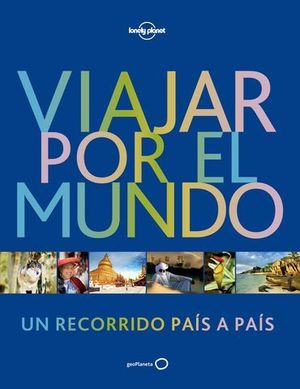 VIAJAR POR EL MUNDO LONELY PLANET ED. 2017