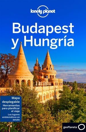 BUDAPEST Y HUNGRIA LONELY PLANET ED. 2017