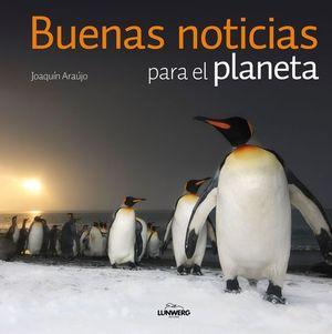 BUENAS NOTICIAS PARA EL PLANETA