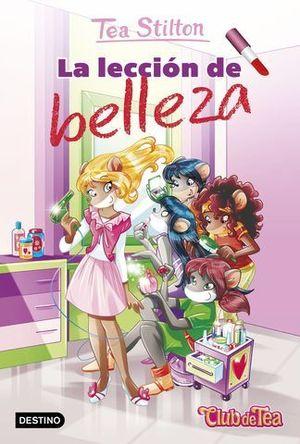 TEA STILTON . LA LECCION DE BELLEZA