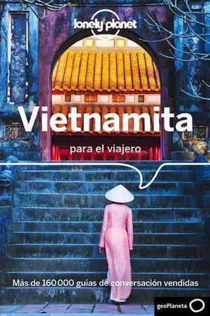 VIETNAMITA PARA EL VIAJERO.  GUIA DE CONVERSACION LONEY PLANET ED. 201