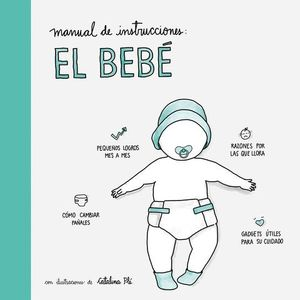 MANUAL DE INSTRUCCIONES:  EL BEBE
