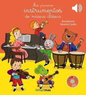 MIS PRIMEROS INSTRUMENTOS DE MUSICA CLASICA
