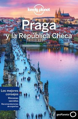 PRAGA Y LA REPUBLICA CHECA 9ª ED. LONELY PLANET  ED. 2018